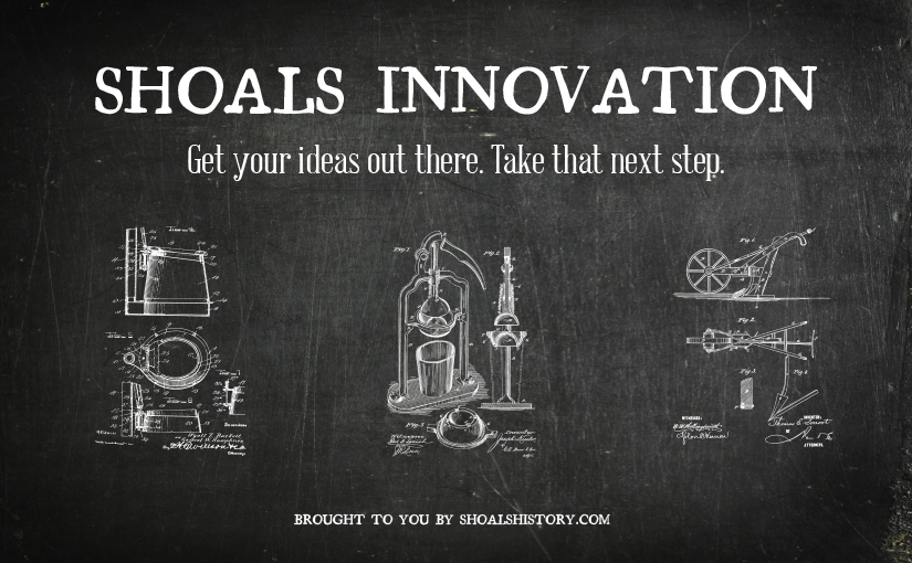 Shoals Innovation – A history of patents in the Shoals, Alabama